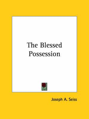 The Blessed Possession