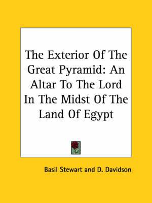 The Exterior of the Great Pyramid: An Altar to the Lord in the Midst of the Land of Egypt