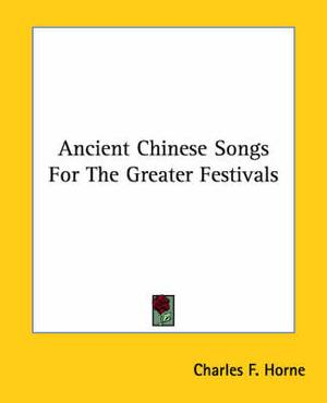 Ancient Chinese Songs for the Greater Festivals