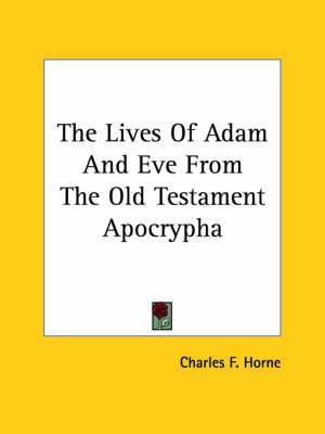 The Lives of Adam and Eve from the Old Testament Apocrypha