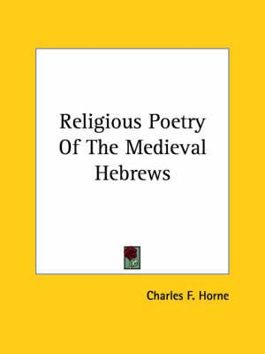 Religious Poetry of the Medieval Hebrews