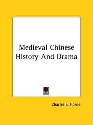 Medieval Chinese History and Drama
