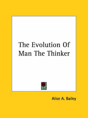 The Evolution of Man the Thinker