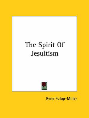The Spirit of Jesuitism