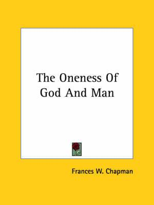 The Oneness of God and Man