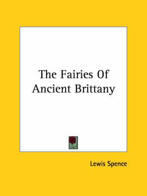 The Fairies of Ancient Brittany