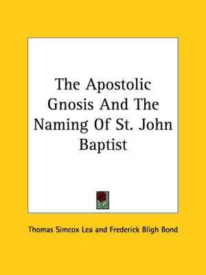 The Apostolic Gnosis and the Naming of St. John Baptist