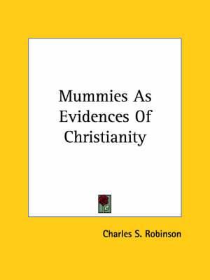 Mummies as Evidences of Christianity