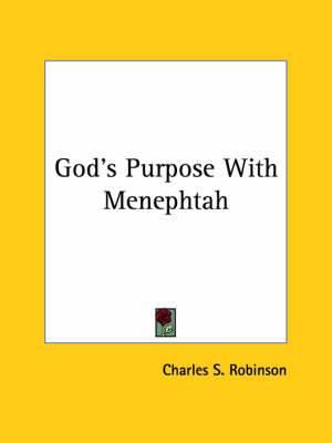 God's Purpose with Menephtah
