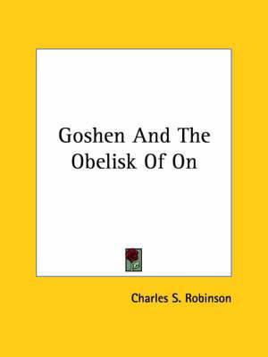 Goshen and the Obelisk of on