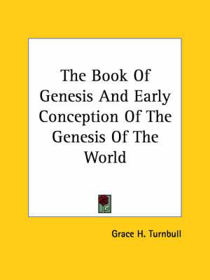 The Book of Genesis and Early Conception of the Genesis of the World