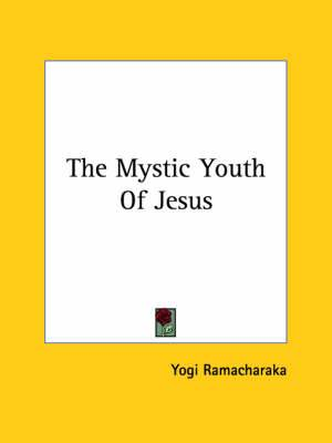 The Mystic Youth of Jesus