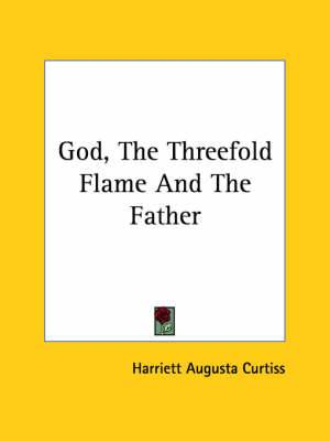 God, the Threefold Flame and the Father