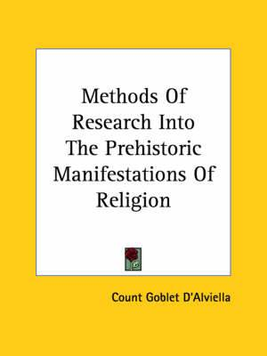 Methods of Research Into the Prehistoric Manifestations of Religion