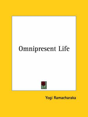 Omnipresent Life