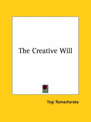 The Creative Will