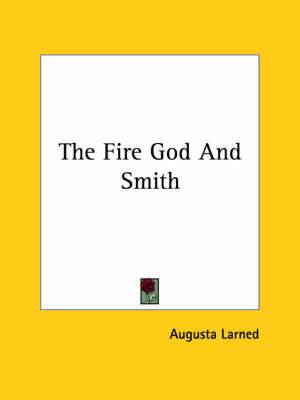 The Fire God and Smith