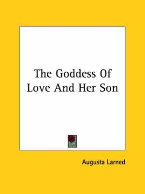 The Goddess of Love and Her Son