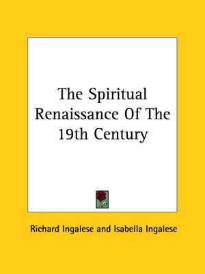 The Spiritual Renaissance of the 19th Century