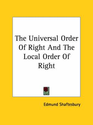 The Universal Order of Right and the Local Order of Right