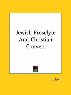 Jewish Proselyte and Christian Convert