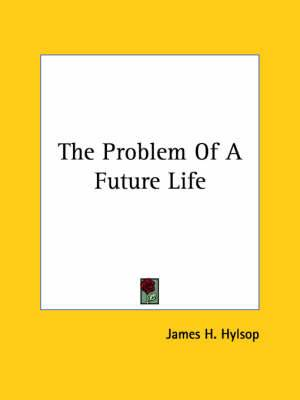 The Problem of a Future Life