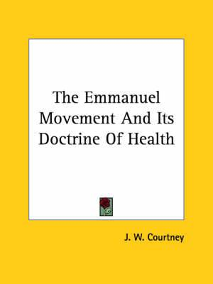 The Emmanuel Movement and Its Doctrine of Health