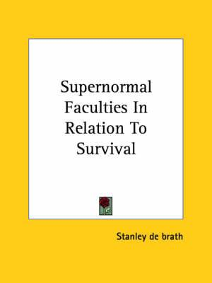 Supernormal Faculties in Relation to Survival
