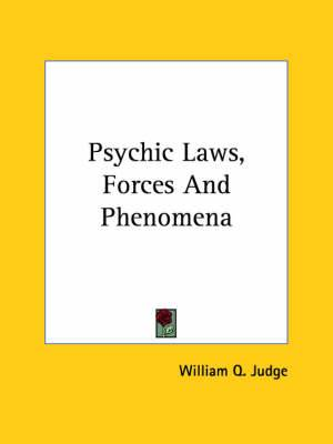 Psychic Laws, Forces and Phenomena