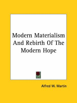Modern Materialism and Rebirth of the Modern Hope