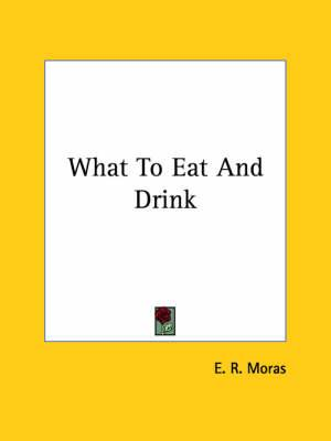 What to Eat and Drink