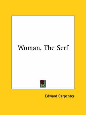 Woman, the Serf