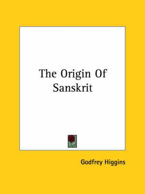The Origin of Sanskrit