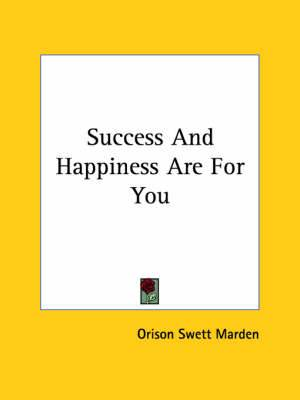 Success and Happiness Are for You
