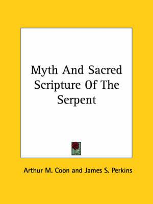 Myth and Sacred Scripture of the Serpent