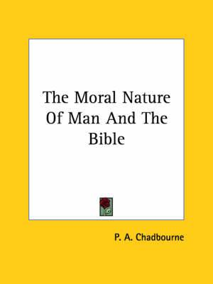 The Moral Nature of Man and the Bible