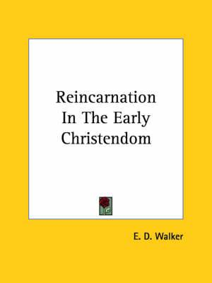 Reincarnation in the Early Christendom