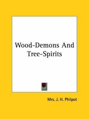 Wood-Demons and Tree-Spirits