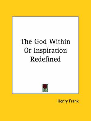 The God Within or Inspiration Redefined