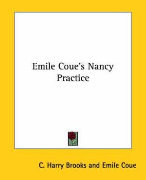 Emile Coue's Nancy Practice