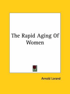 The Rapid Aging of Women