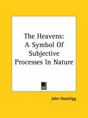 The Heavens: A Symbol of Subjective Processes in Nature