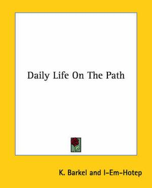 Daily Life on the Path