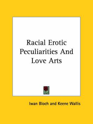 Racial Erotic Peculiarities and Love Arts