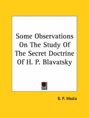 Some Observations on the Study of the Secret Doctrine of H. P. Blavatsky