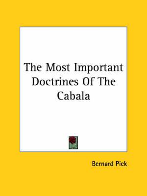 The Most Important Doctrines of the Cabala