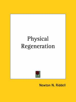 Physical Regeneration