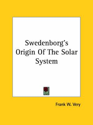 Swedenborg's Origin of the Solar System