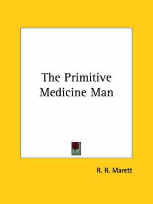 The Primitive Medicine Man