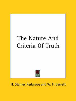 The Nature and Criteria of Truth